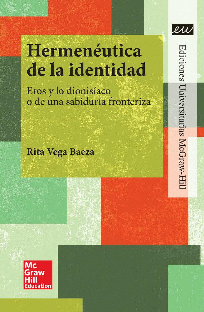 Hermeneutica de la identidad