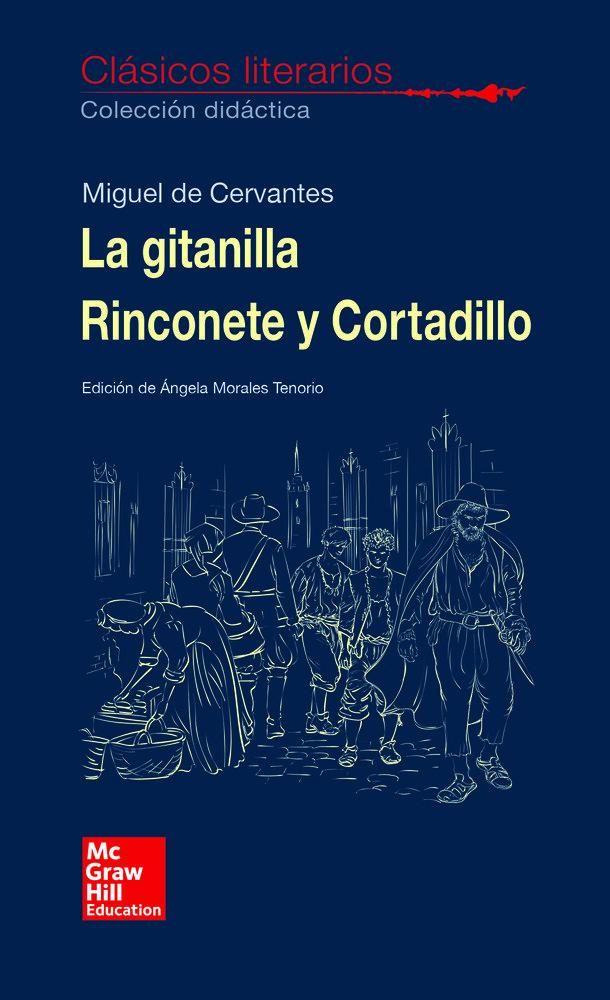 Gitanilla rinconete y cortadillo clasicos literarios 2018