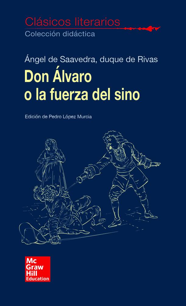 Don alvaro o la fuerza del sino clasicos literarios 2018