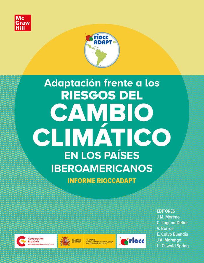 Adaptacion frente a los riesgos del cambio climatico en los