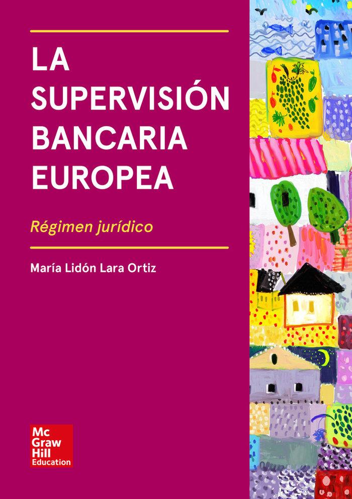La supervision bancaria europea vs