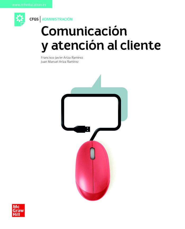 Comunicacion y atencion al cliente gs 21 cf