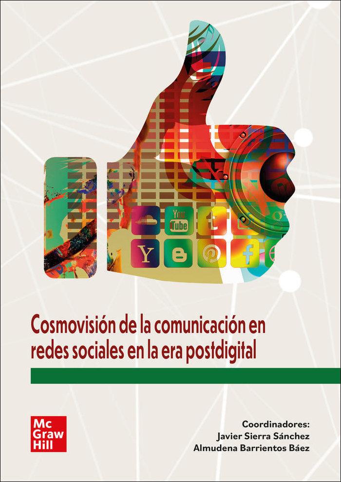 Cosmovision de comunicacion en rrss vs