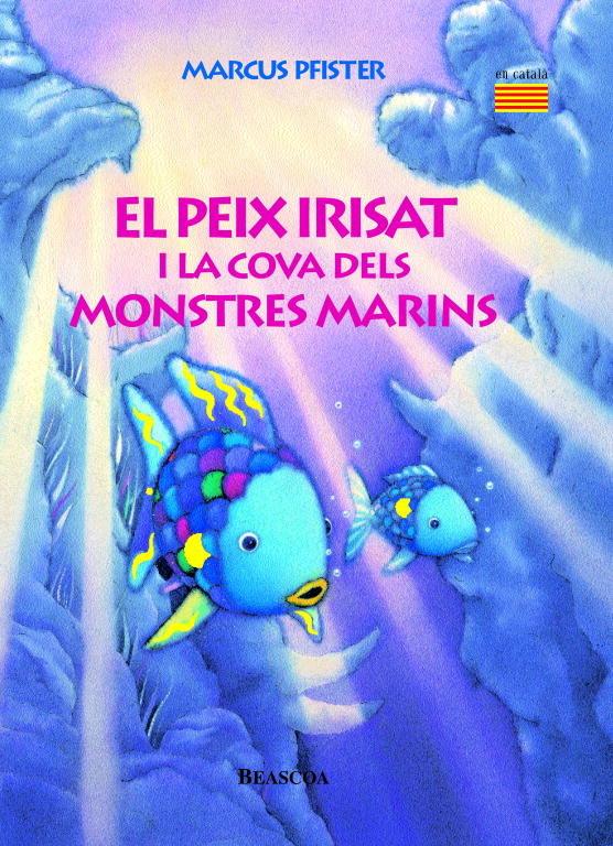 Peix irisat i la cova dels monstres marins (el peix irisat),