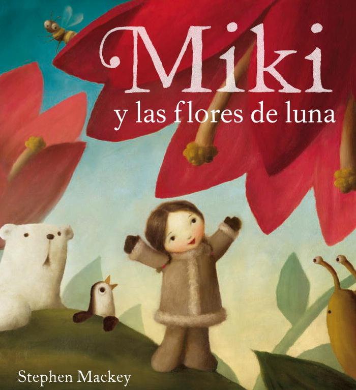 Miki y las flores de luna