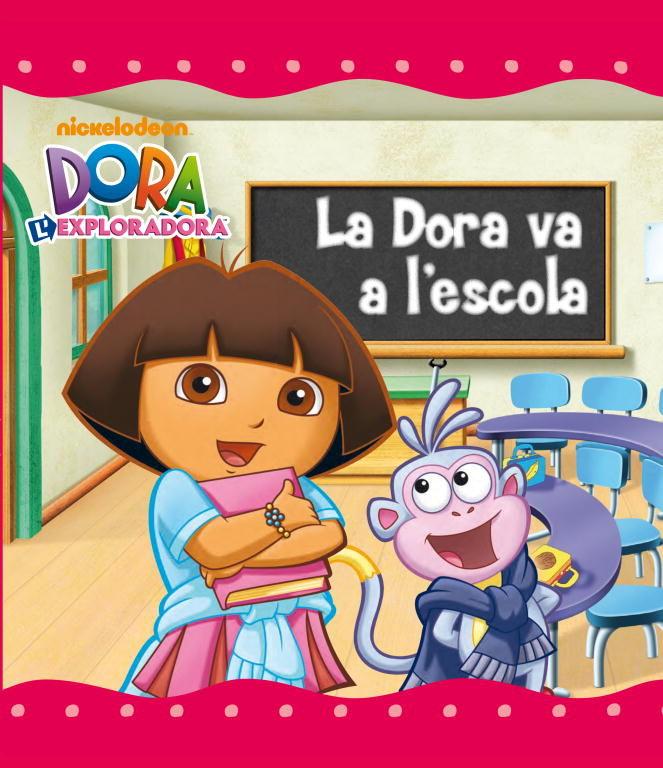 Dora va a l'escola (dora l'exploradora. primeres lectures),l
