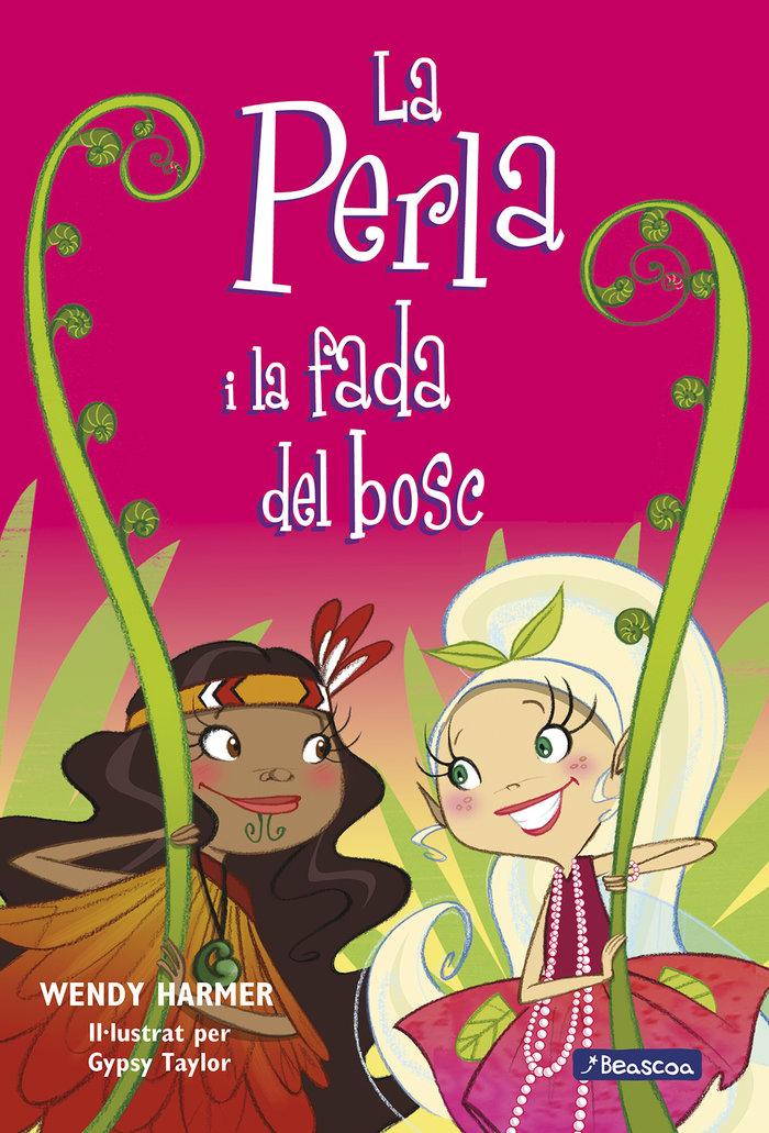 Perla i la fada del bosc (la perla 13),la