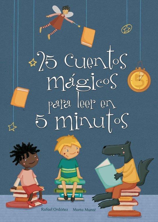 25 cuentos magicos para leer en 5 minuto