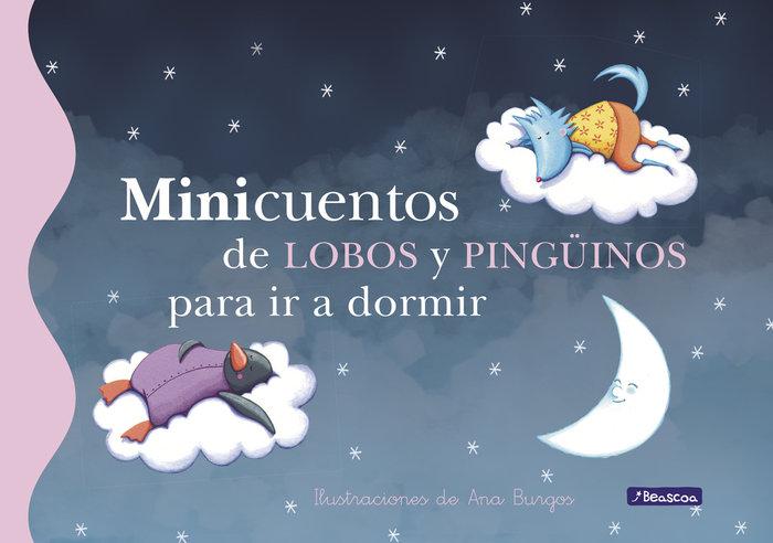 Minicuentos de lobos y pinguinos para ir a dormir