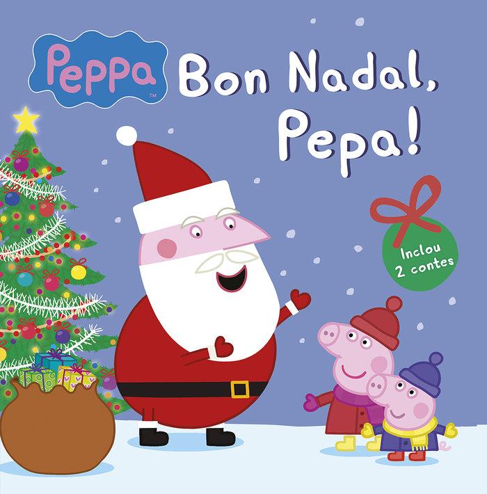 Bon nadal, pepa! (la porqueta pepa. primeres lectures)