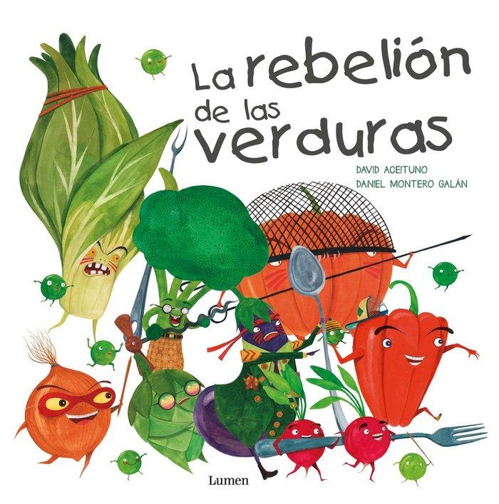 Rebelion de las verduras,la