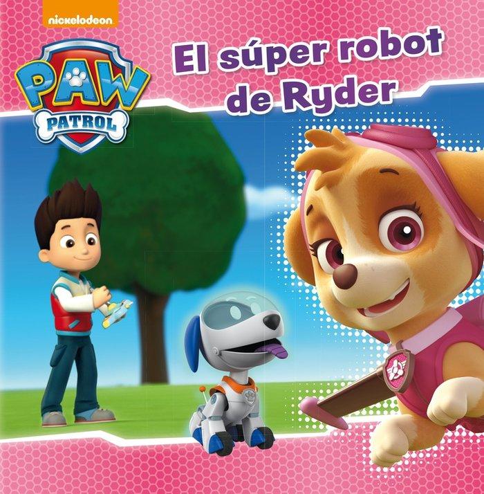 Super robot de ryder,el patrulla canina