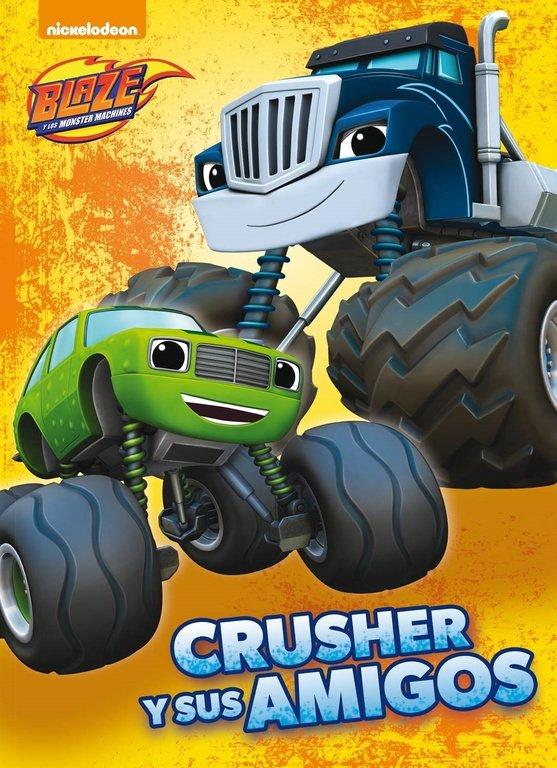 Crusher y sus amigos blaze primeras lecturas