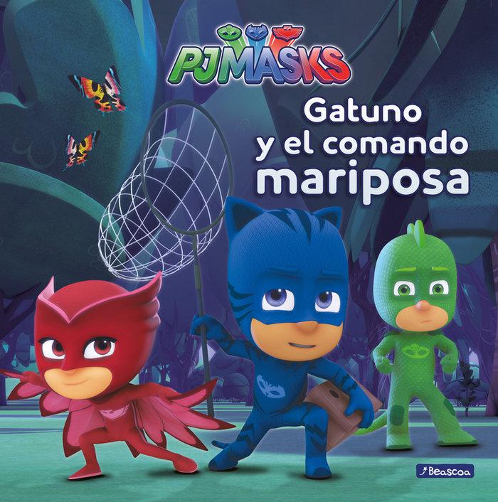 Gatuno y el comando mariposa pj masks primeras lecturas