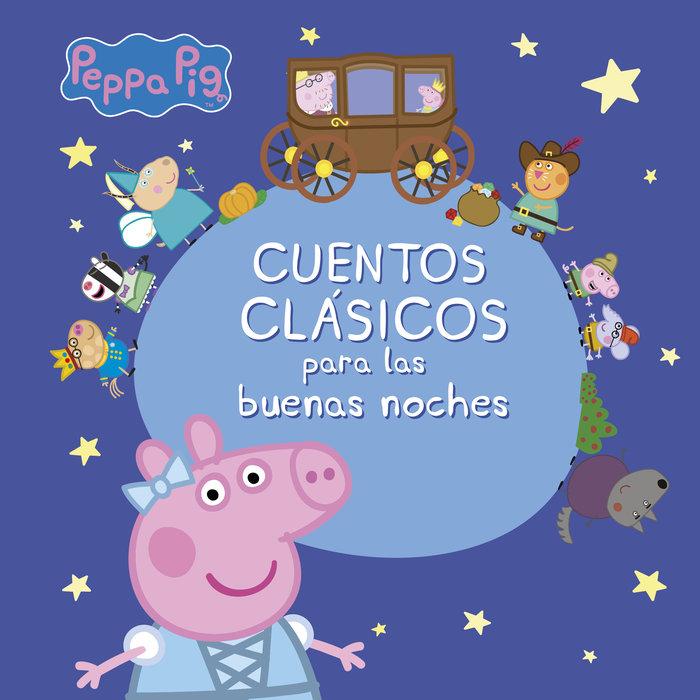 Cuentos clasicos para las buenas noches peppa pig