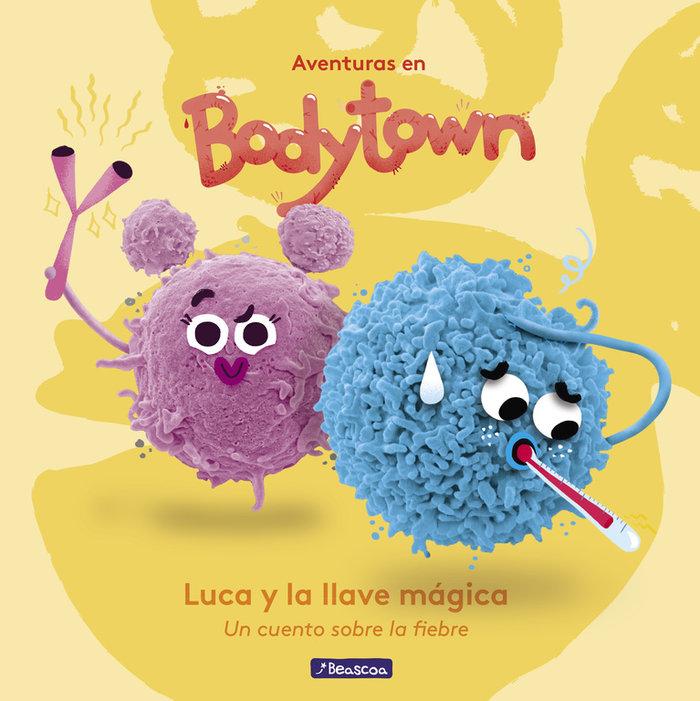 Luca y la llave magica (aventuras en body town primeras lec