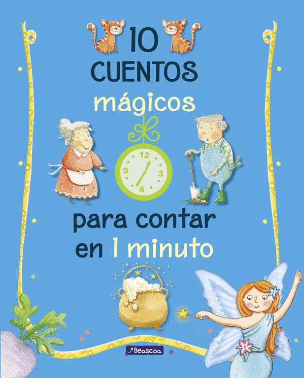 10 cuentos magicos para contar en 1 minuto