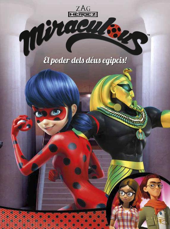 Poder dels deus egipcis! (miraculous [prodigiosa ladybug]. c