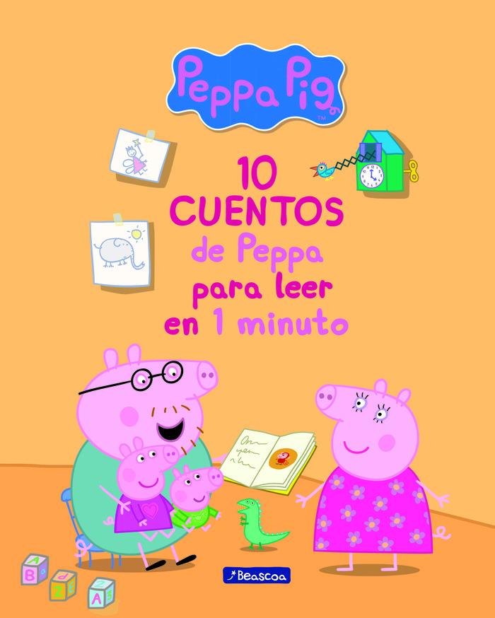 10 cuentos de peppa para leer en 1 minuto (peppa pig. primer