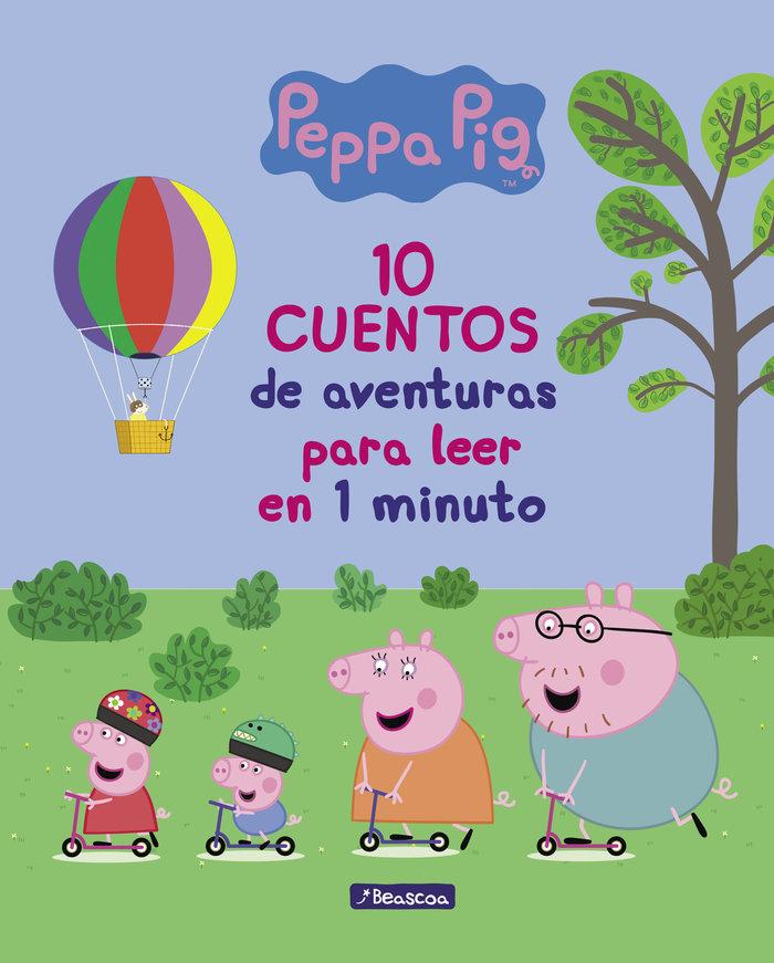 10 cuentos de aventuras para leer en 1 minuto (peppa pig. pr