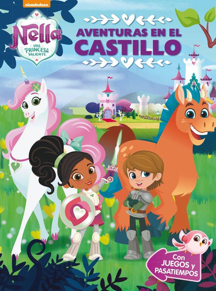 Aventuras en el castillo (nella, una princesa valiente. acti