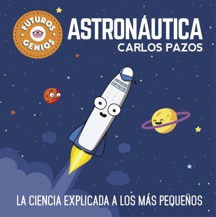 Astronautica futuros genios