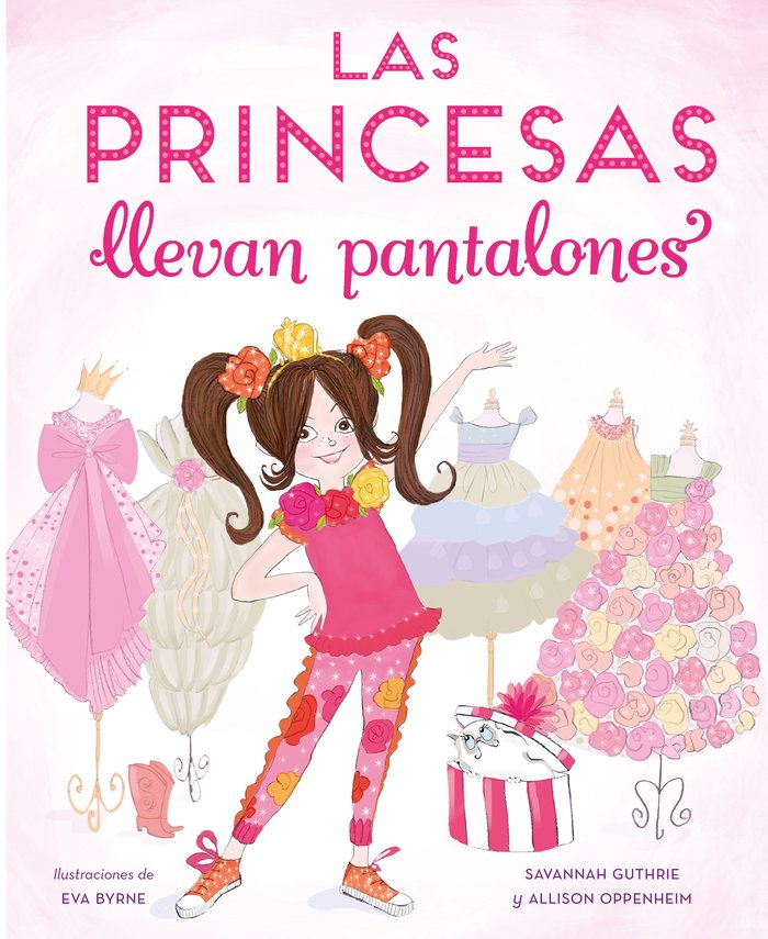 Princesas llevan pantalones,las