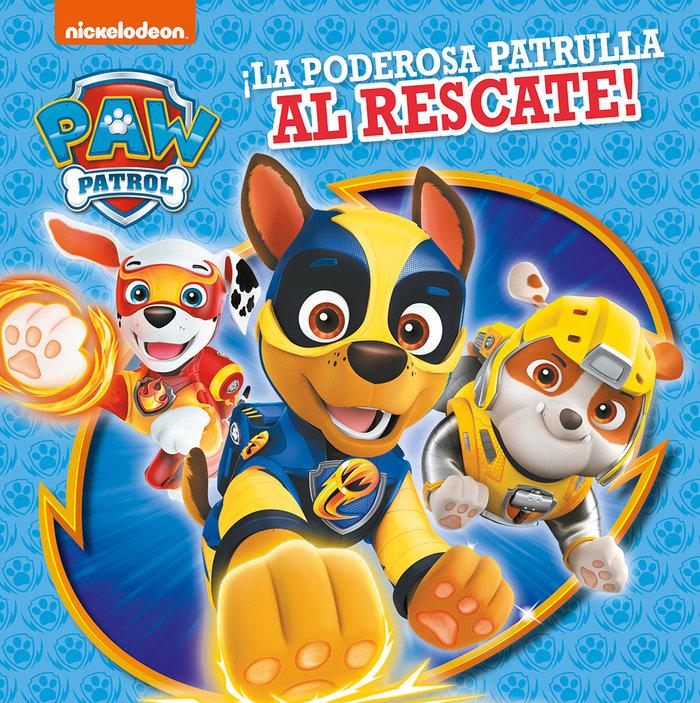 Supercachorros al rescate (paw patrol ñ patrulla canina)