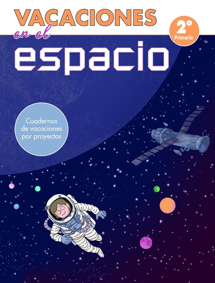 Vacaciones en el espacio - 2º de primaria