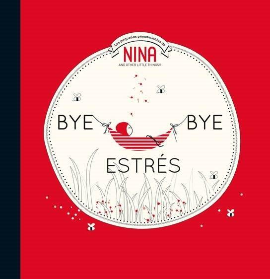 BYE BYE ESTRÈS