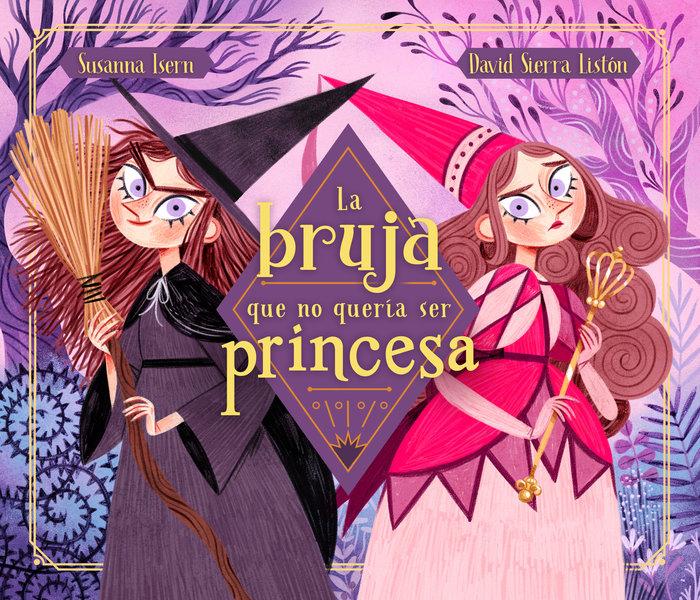 La bruja que no queria ser princesa