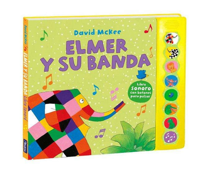 Elmer y su banda elmer libro de sonidos
