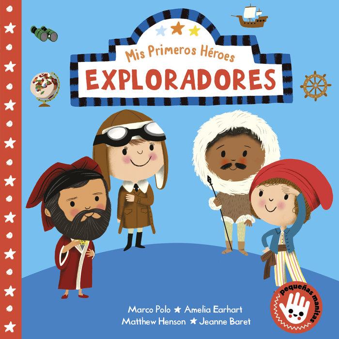 Exploradores mis primeros heroes pequeña
