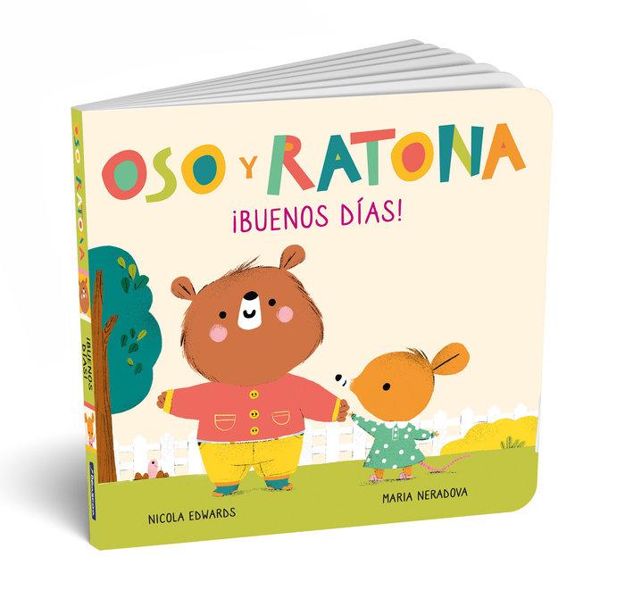 Buenos dias (oso y ratona. pequeña manitas)