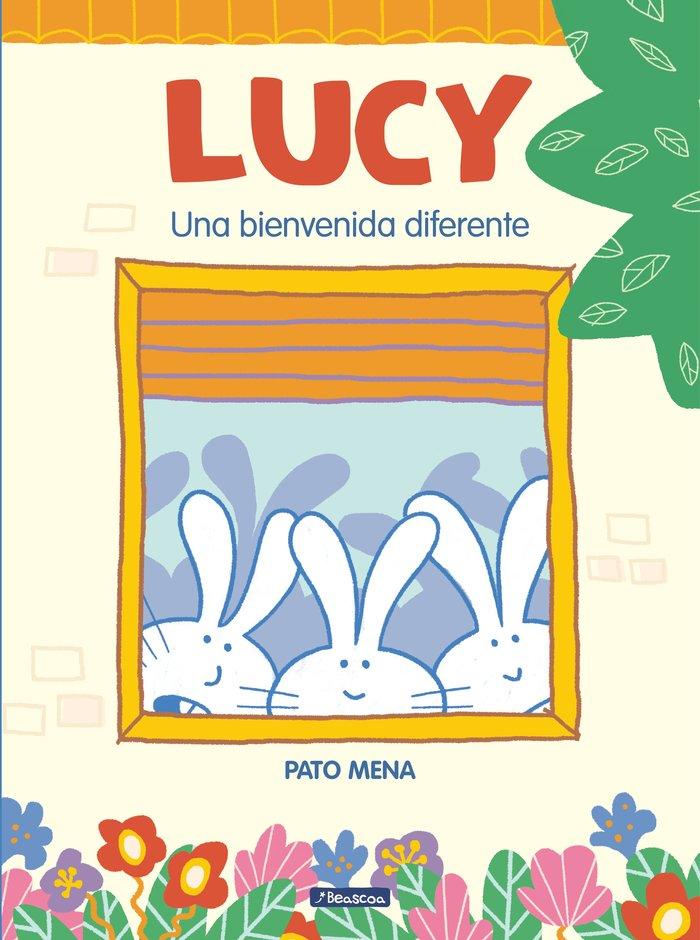 Lucy una bienvenida diferente