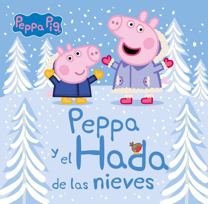 Peppa y el hada de las nieves un cuento d