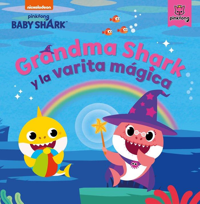 Grandma shark y la varita magica