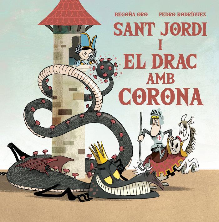 Sant jordi i el drac amb corona