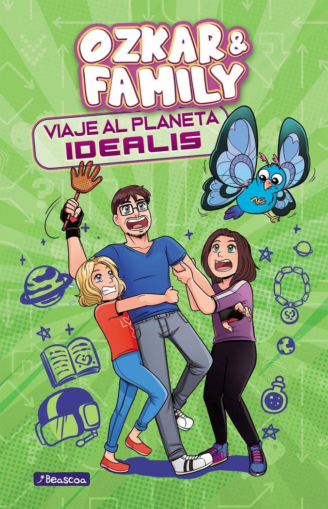 Viaje al planeta idealis ozkar & family 2