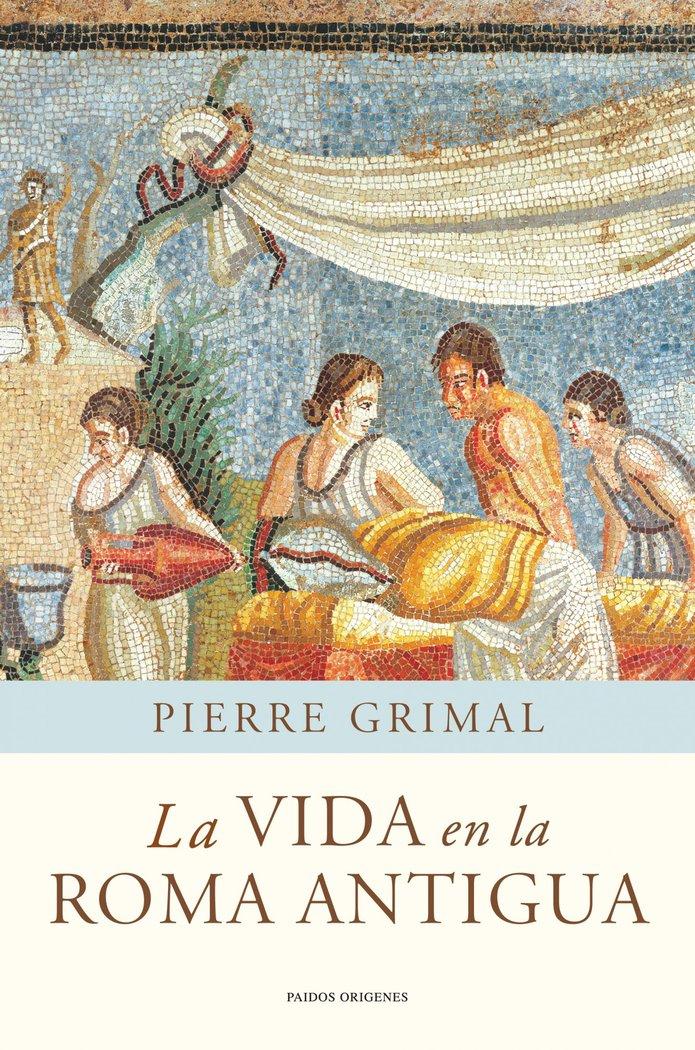 Vida en la roma antigua,la