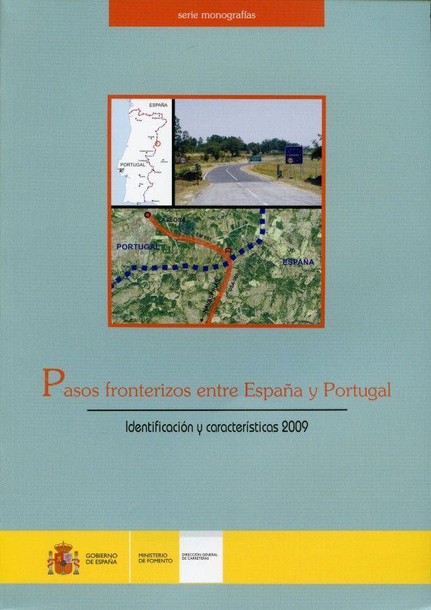 Pasos fronterizos entre españa y portugal. identificacion y