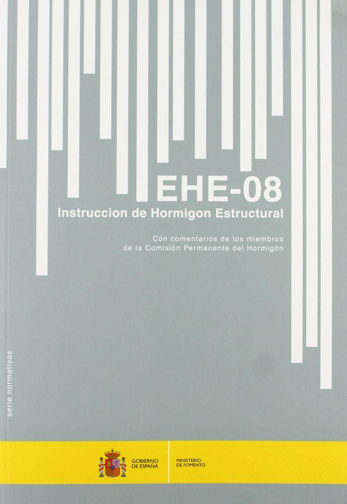 Instruccion de hormigon estructural. ehe-08. (5ª edicion)