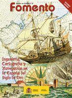 Ingenieria, cartografia y navegacion en la españa del siglo