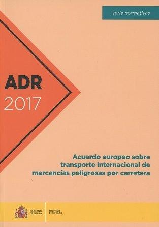 Adr 2017 acuerdo europeo sobre transporte internacional de m