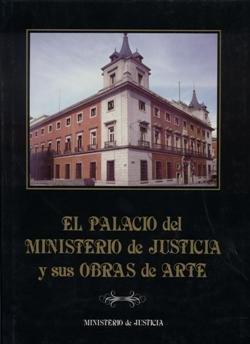 El palacio del ministerio de justicia y sus obras de arte