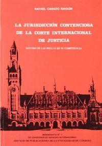 Jurisdiccion contensiosa de la corte internacional de justic