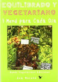 Equilibrado y vegetariano un menu para cada dia