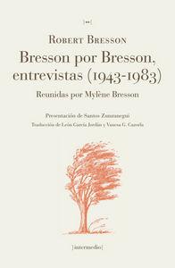 Bresson por bresson entrevistas 1943 1983