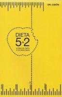 La dieta 5+2(5 dias dieta 2 descanso)