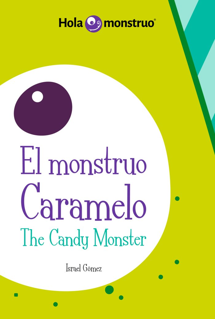Monstruo caramelo the candy monster